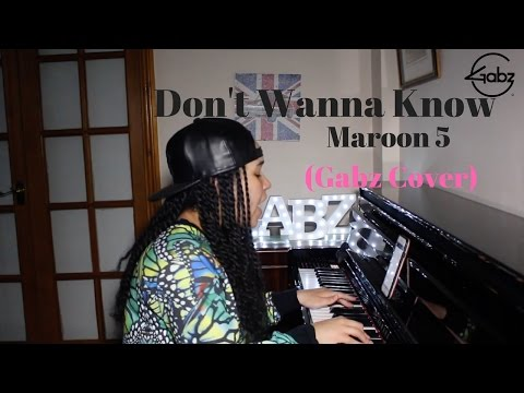 Don't Wanna Know - Maroon 5 (Gabz Cover)