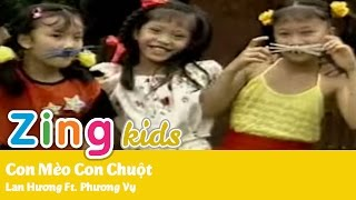 [Nhạc Thiếu Nhi] Con Mèo Con Chuột - Lan Hương Ft. Phương Vy
