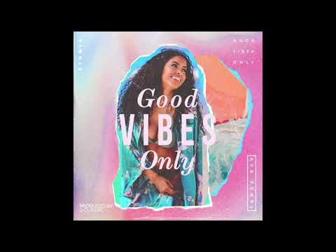 """NEW SINGLE """"GOOD VIBES ONLY"""" by Ava Pearl prod. by J-Classic"""