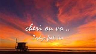 zephyr feat  Leo Cheri ou vo