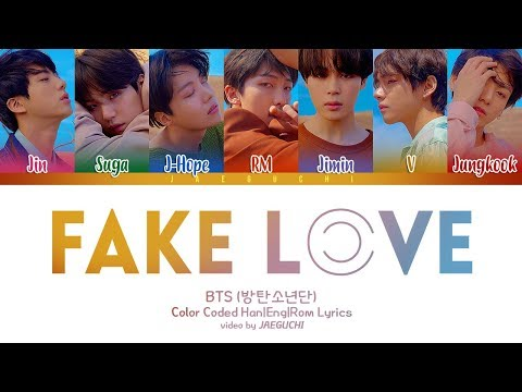 BTS (방탄소년단) - FAKE LOVE [Color Coded Lyrics Han|Rom|Eng]