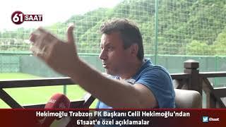 Hekimoğlu Trabzon FK Başkanı Celil Hekimoğlu, Play Off Sürecini Değerlendirdi