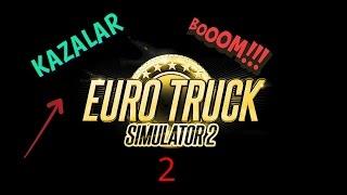 EURO TRUCK SIMULATOR 2 (Direksiyon seti ile) KAZALAR !!!!! (2)
