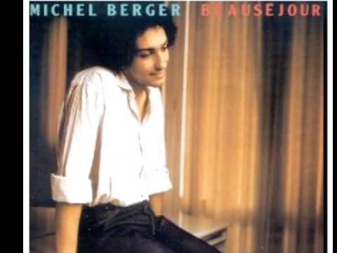 Michel Berger - Celui qui chante