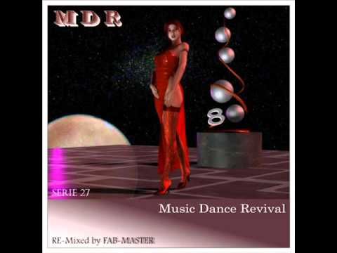D J  FAB MASTER   Music Dance Revival 80 serie 27 RE Mixed by Fab master