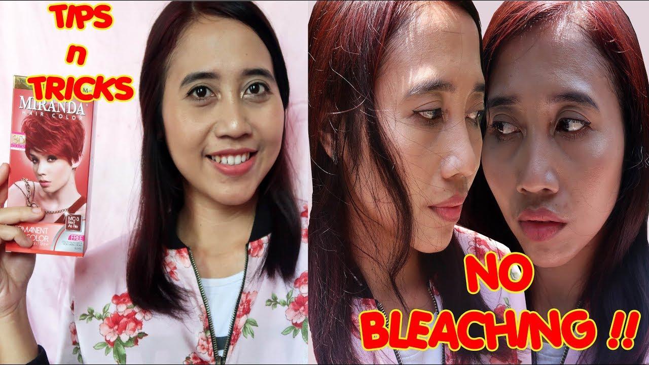 Cara Mewarnai Rambut Sendiri Tanpa Bleaching Miranda Hair Color Maria Soelisty