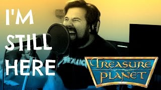 Repeat youtube video I'm Still Here (Treasure Planet) - Caleb Hyles