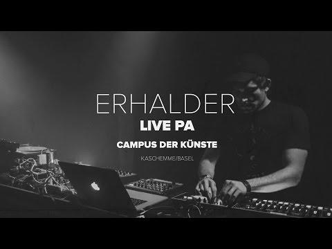 Erhalder Live PA at Campus der Kuenste (Kaschemme Basel) 2016