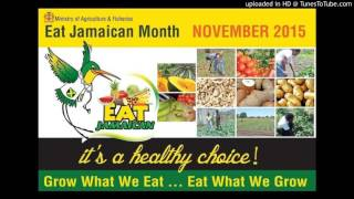 AgroBuzz - Eat Jamaican month 2015- November 4, 2015