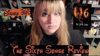THE SIXTH SENSE || A Disney 365 Review