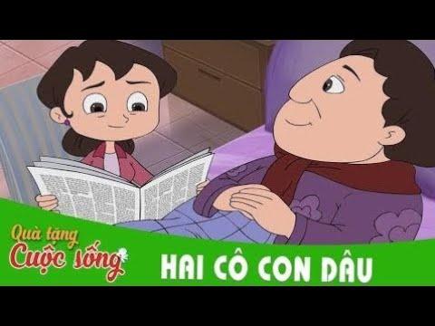 Phim Hay - Quà tặng cuộc sống - HAI CÔ CON DÂU - Phim hoạt hình hay nhất 2017