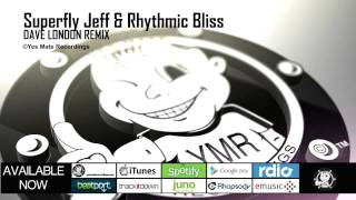 Superfly Jeff & Rhythmic Bliss - Killer Love (Dave London Remix)