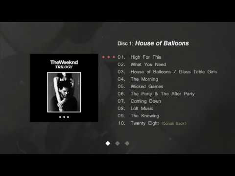 The Weeknd   Trilogy FULL ALBUM , House of Ballons , Thursday and Echoes of Silence