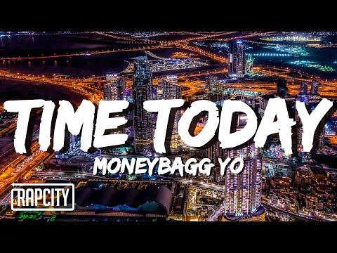 Moneybagg Yo - Time Today (Lyrics)