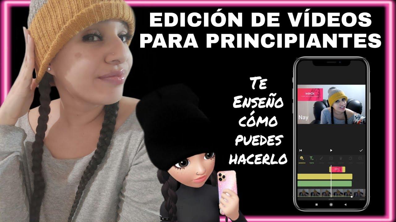 COMO EDITAR VIDEOS PARA YOUTUBE 📲 DESDE EL CELULAR | PRINCIPIANTES | TE ENSEÑO COMO PUEDES HACERLO