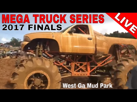 MEGA TRUCK SERIES 2017 FINALS LIVE from West Georgia Mud Park