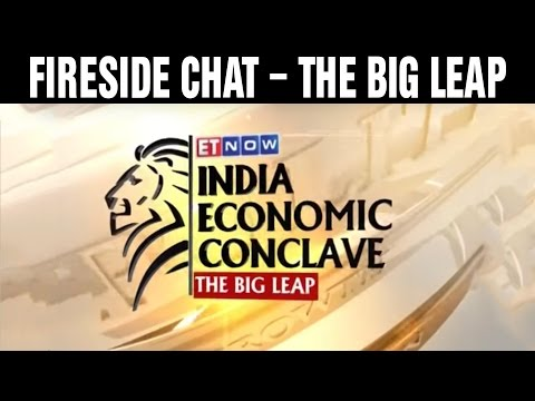 Fireside Chat – The Big Leap | India Economic Conclave