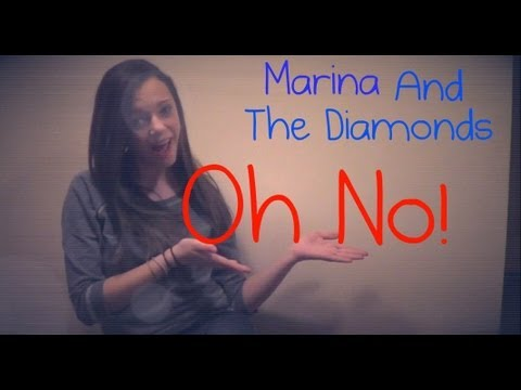 Oh No! - Marina And The Diamonds - [music video] (IdalisProductions)
