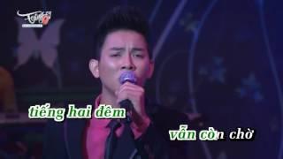Hai Chuyến Tàu Đêm Hoài Lâm Karaoke Beat Chuẩn