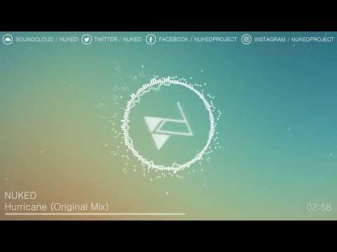 NUKED  Hurricane Original Mix
