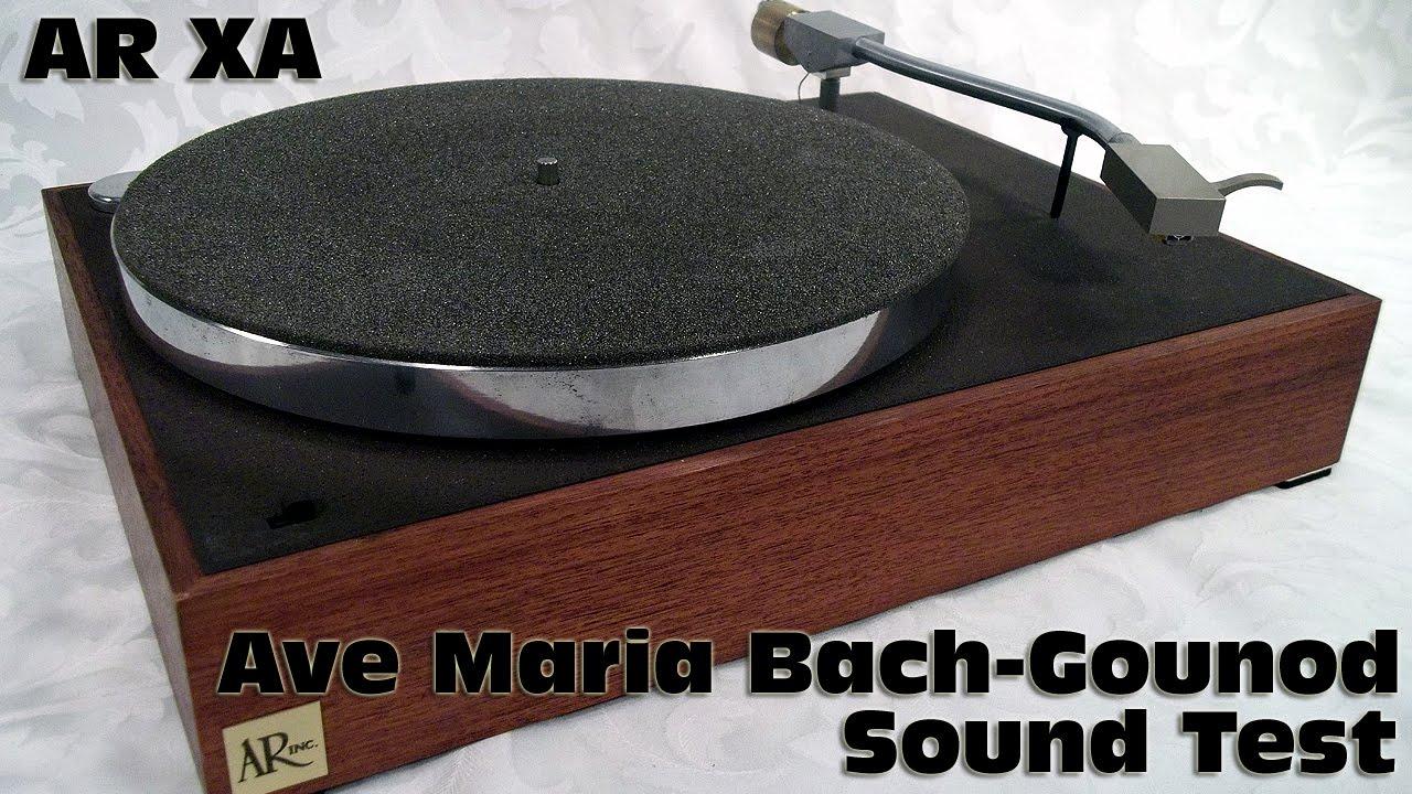 AR XA Sound Test Ave Maria Bach-Gounod