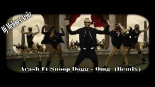 Arash Ft. Snoop Dogg - Omg( Dj Mehmet Arıöz Remix )