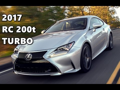 2017 Lexus Rc 200t Turbo
