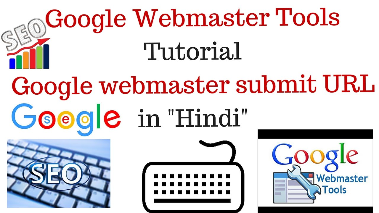Google Webmaster Tools Tutorial | Google webmaster submit