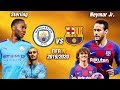 FIFA 19 | แมนซิตี้ VS  บาร์ซ่า |  4 ประสานบาร์ซ่า...หากเนย์มาร์กลับมา !! โคตรมันส์