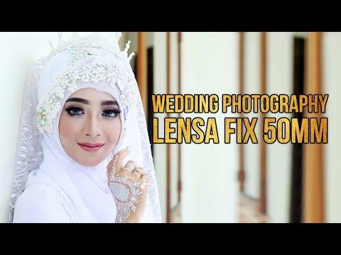 WEDDING PHOTOGRAPHY DENGAN LENSA FIX 50MM F/1.8 thumbnail