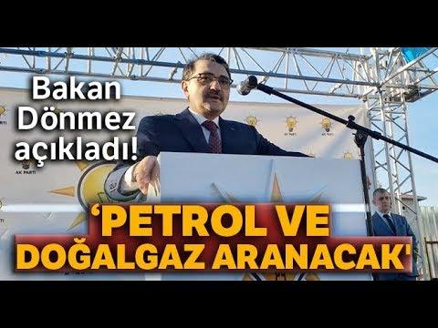 """Bakan Dönmez: """"Doğu Akdeniz'de Petrol ve Doğalgaz Arama Çalışmaları Başlayacak""""-"""