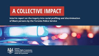 OHRC Interim Report on Racial Profiling by Toronto Police