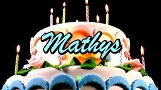Joyeux Anniversaire Mathys