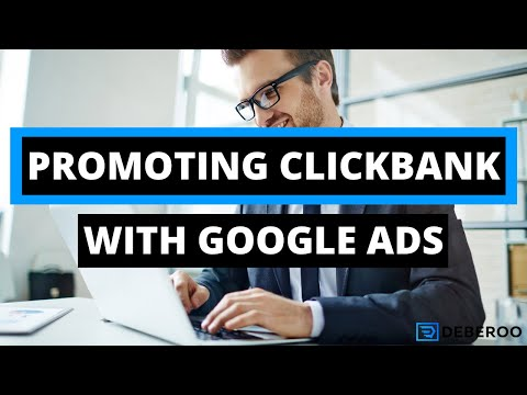 Using Google Ads To Make Money with Clickbank [FAST]