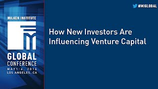 How New Investors Are Influencing Venture Capital