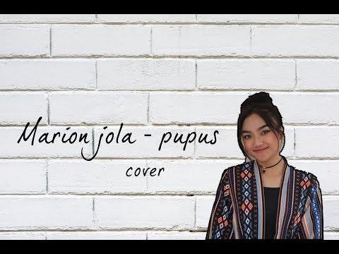 Free Download Marion Jola - Pupus ( Cover Lagunya Dewa 19 ) Mp3 dan Mp4