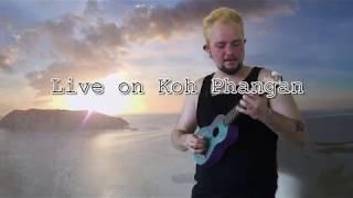 Live on Koh Phangan - Musician Aaron