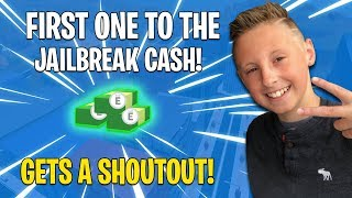 🔴 FIRST ONE TO THE JAILBREAK CASH GETS A SHOUT OUT (fr) Stream Roblox Jailbreak Live