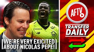 Hey Josh, We're Very Very Excited About Pépé | AFTV Transfer Daily