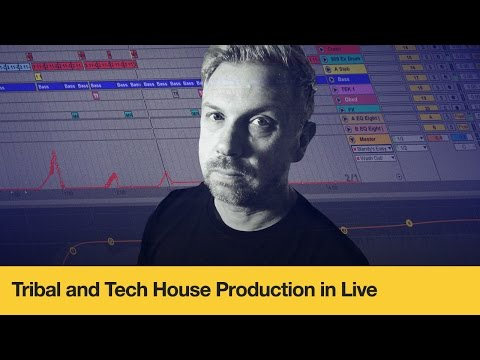 Tribal and Tech House Production in Live - Course Trailer