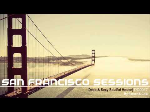 San Francisco Sessions By Jo Cole  Soulful House PC0018