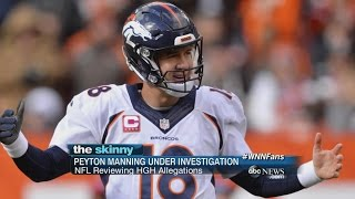 Peyton Manning Under Investigation for Performance Enhancing Drugs | ABC News
