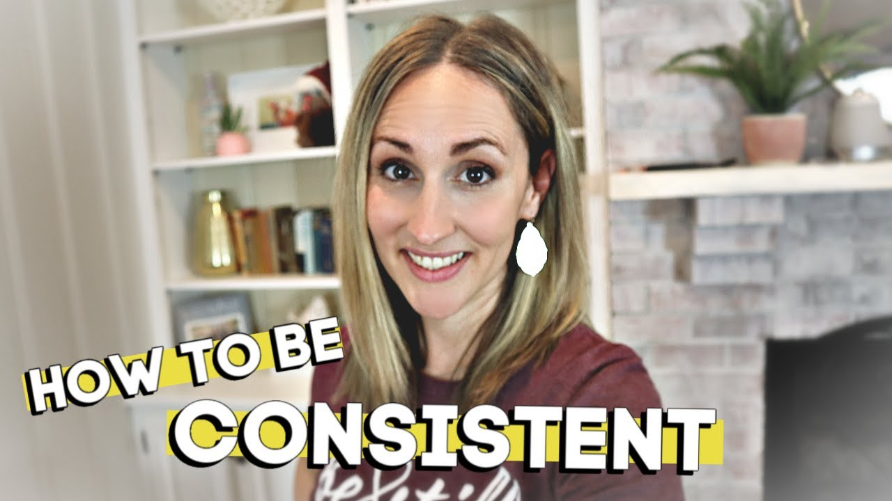 How to Become Consistent and Develop Healthy Habits in order to Live Out Your Purpose