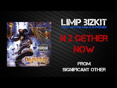 Limp Bizkit - N 2 Gether Now [Lyrics Video]