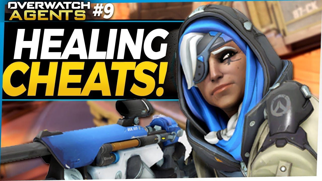 Overwatch Agents #9 - Cheating in order to Heal?!