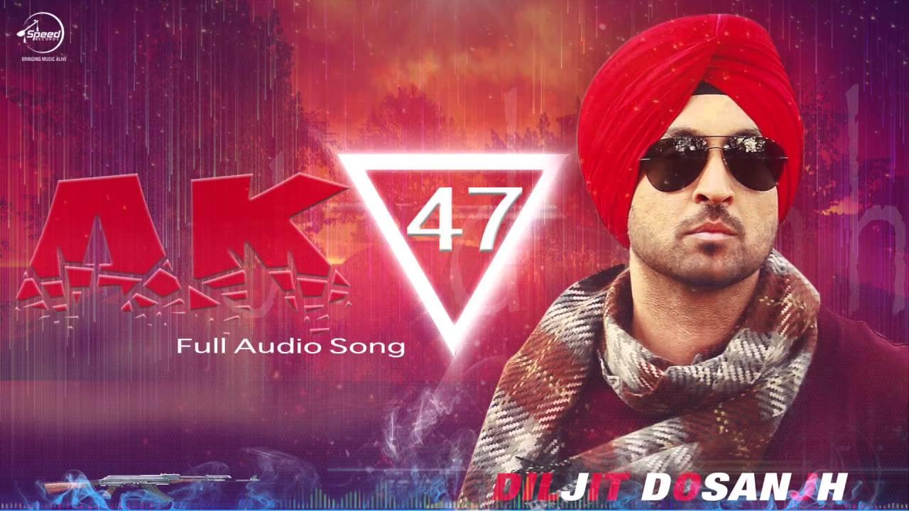 AK 47 | Diljit Dosanjh | Hero Naam Yaad Rakhi | Audio Song | Speed Records