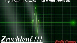 Zrychlení internetu !!! 100% ok