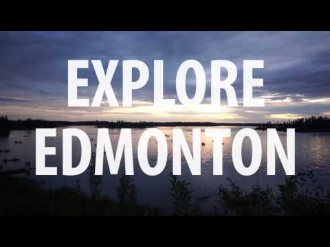 Explore Edmonton - Travel Video