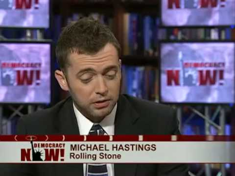 "Michael Hastings on ""The Runaway General"" 1"
