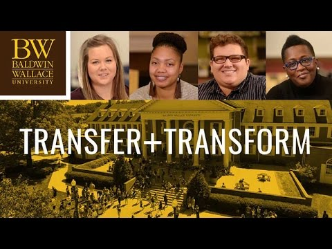 Transfer and Transform at Baldwin Wallace University